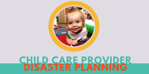 Emergency Planning for Child Care Providers Workshop