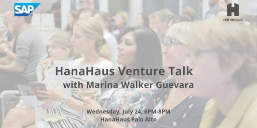 HanaHaus Venture Talk With Marina Walker Guevara