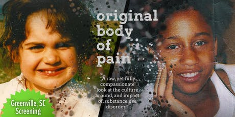 GREENVILLE - Original Body of Pain | Documentary Screening +  Discussion tickets