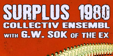 Surplus 1980 Collectiv Ensembl with G.W. Sok, Esses, Hazel Atlas tickets