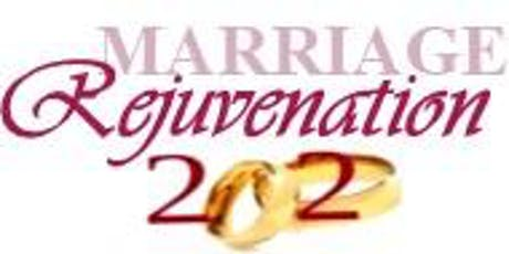 2020 Marriage Rejuvenation:  L.O.O.V.E. - Living Out Our Vows Everyday tickets