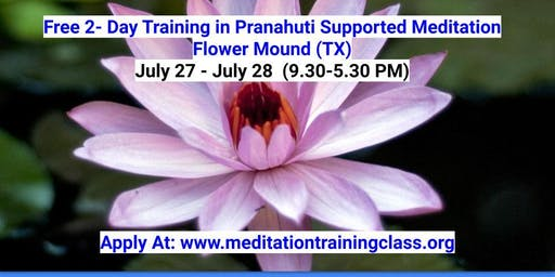 Free 2 Day Training in Pranahuti Supported Meditation