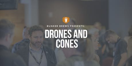 Bunker Brews Madison: Drones to Cones tickets