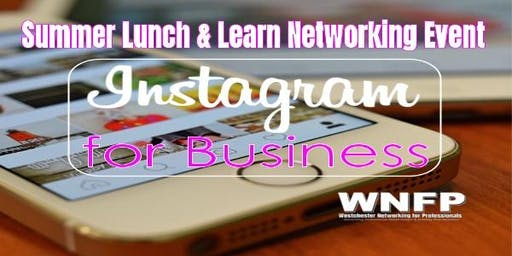 Lunch & Learn: Instagram for Business