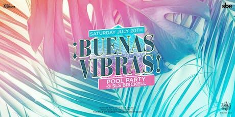 Buenas Vibras Pool Party tickets