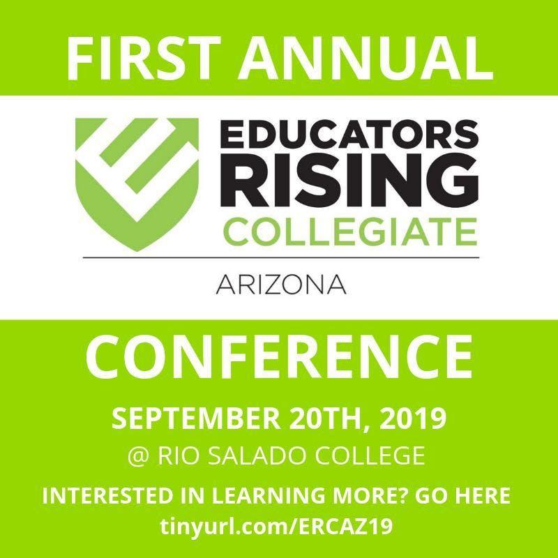 First Annual Educators Rising Collegiate Arizona Conference