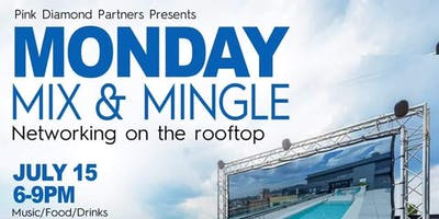 MIX AND MINGLE MONDAY