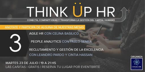 Think Up HR - Conecta, compartí ideas y transforma la gestión del Capital Humano