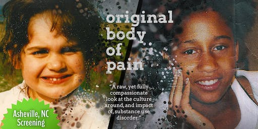 """""""Original Body of Pain"""" - Free Documentary Screening and Discussion (AVL)"""