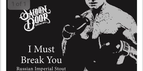 I MUST BREAK YOU Russian Imperial Stout Cans tickets