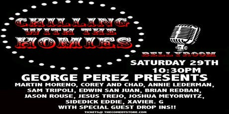 George Perez Presents: Chillin with The Homies tickets