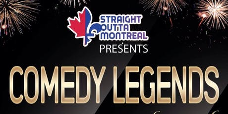 Comedy Montreal ( Stand Up Comedy ) Comedy Legends billets