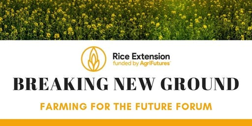 Breaking New Ground 'farming for the future forum'