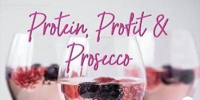 Protein, Profits & Prosecco