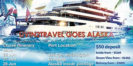 LIVIN2TRAVEL goes Alaska tickets