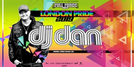 Full Force Pride London with DJ DAN tickets