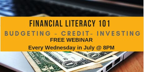 FREE FINANCIAL LITERACY WEBINAR-  Budgeting -Credit -Investing tickets