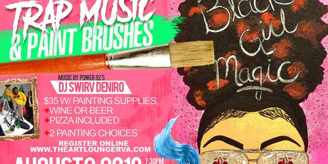 Trap Music & Paint Brushes 18+ (Drink & Food Incl.) tickets