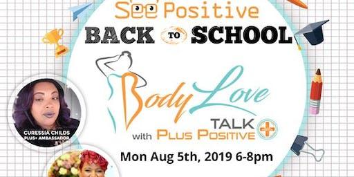 PLUS+ - Back 2 School #BodyLove Talk
