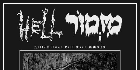 Hell, Mizmor, Abstracter tickets