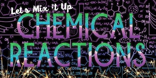 Home School Day: Lets Mix Things Up- Chemical Reactions