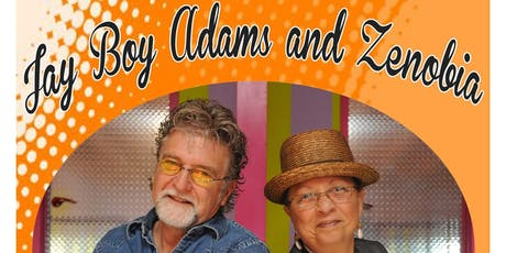 JAY BOY ADAMS & ZENOBIA w/ Mister Sister tickets