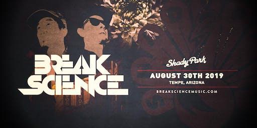 Break Science at Shady Park