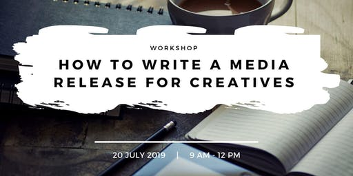 How to write a media release for creatives