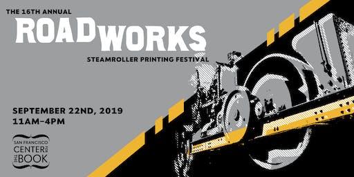 Roadworks Steamroller Printing Festival 2019