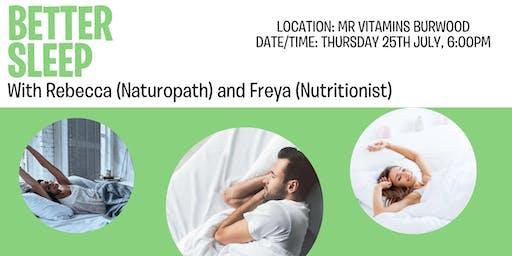 Better Sleep for Health @ Mr Vitamins with Rebecca and Freya