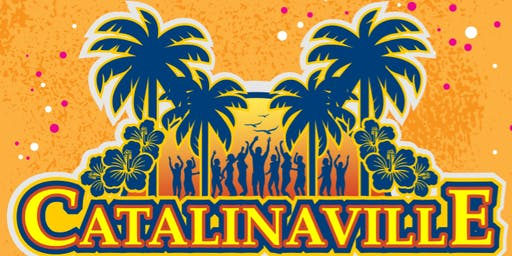 CATALINAVILLE LIVE CONCERT & BEACH PARTY