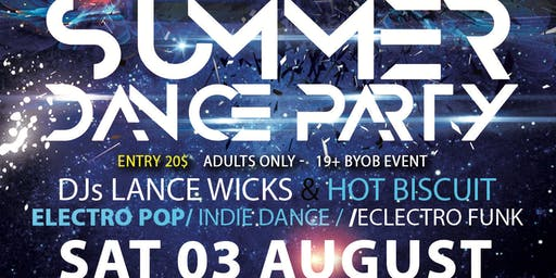 Summer Dance Party with  DJs Lance Wicks & Hot Biscuit