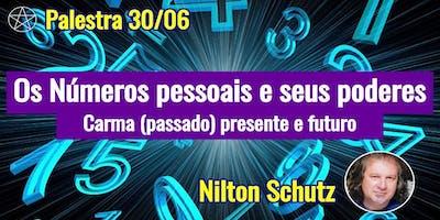 Nilton Schutz - Palestra Os Números Pessoais e Seus Poderes