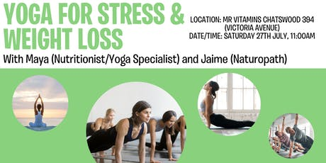 Yoga for Stress & Weight Loss @ Mr Vitamins with Maya and Jaime tickets