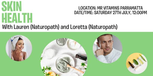 Skin Health @ Mr Vitamins with Lauren and Loretta