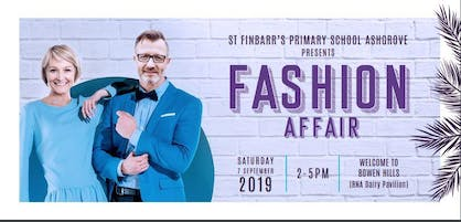 St Finbarr's and Midas Ashgrove present  A Fashion Affair 2019
