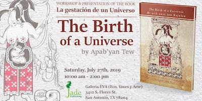 Birth of a Universe- A Workshop on Mayan Birthing Philosophy