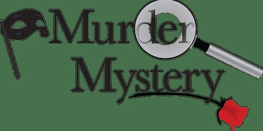 Murder Mystery Dinner!