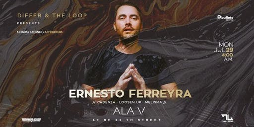 ERNESTO FERREYRA - Monday Morning After-hours