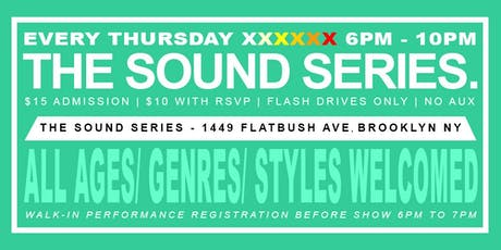 OPEN MIC - EVERY THURSDAY LIVE HIP HOP R&B AT THE SOUND SERIES tickets