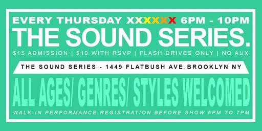 OPEN MIC - EVERY THURSDAY LIVE HIP HOP R&B AT THE SOUND SERIES