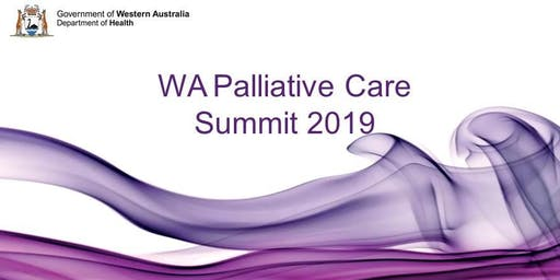 WA Palliative Care Summit 2019