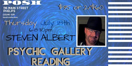 Steven Albert: Psychic Medium Gallery Event - POSH 7/18