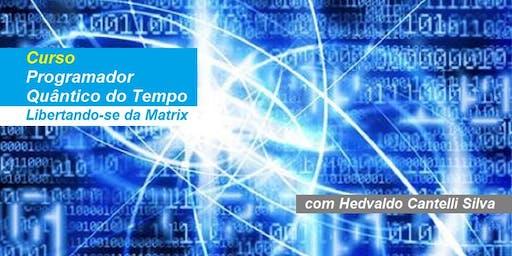 Hedvaldo Cantelli Silva - Curso Programador Quântico do Tempo