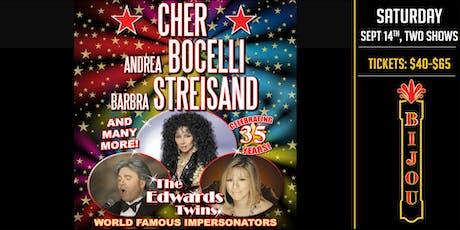 CHER, BILLY JOEL, STREISAND  & MORE! Vegas Impersonators  The Edwards Twins tickets