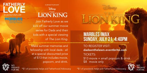 FatherlyLove Presents The Lion King (Special Dad's Viewing)