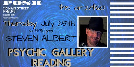 Steven Albert: Psychic Medium Gallery Event - POSH 7/25 tickets