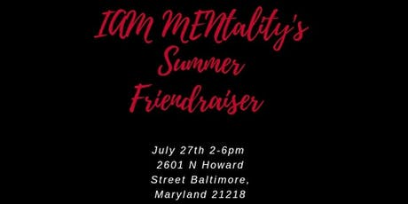 I AM MENtality Summer Friendraiser  tickets