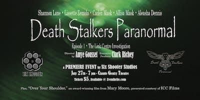 Death Stalkers Paranormal, Episode 1 - PREMIERE