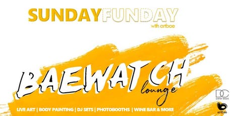 Sunday Funday w/ Artbae: The BaeWatch Lounge Arts Showcase tickets